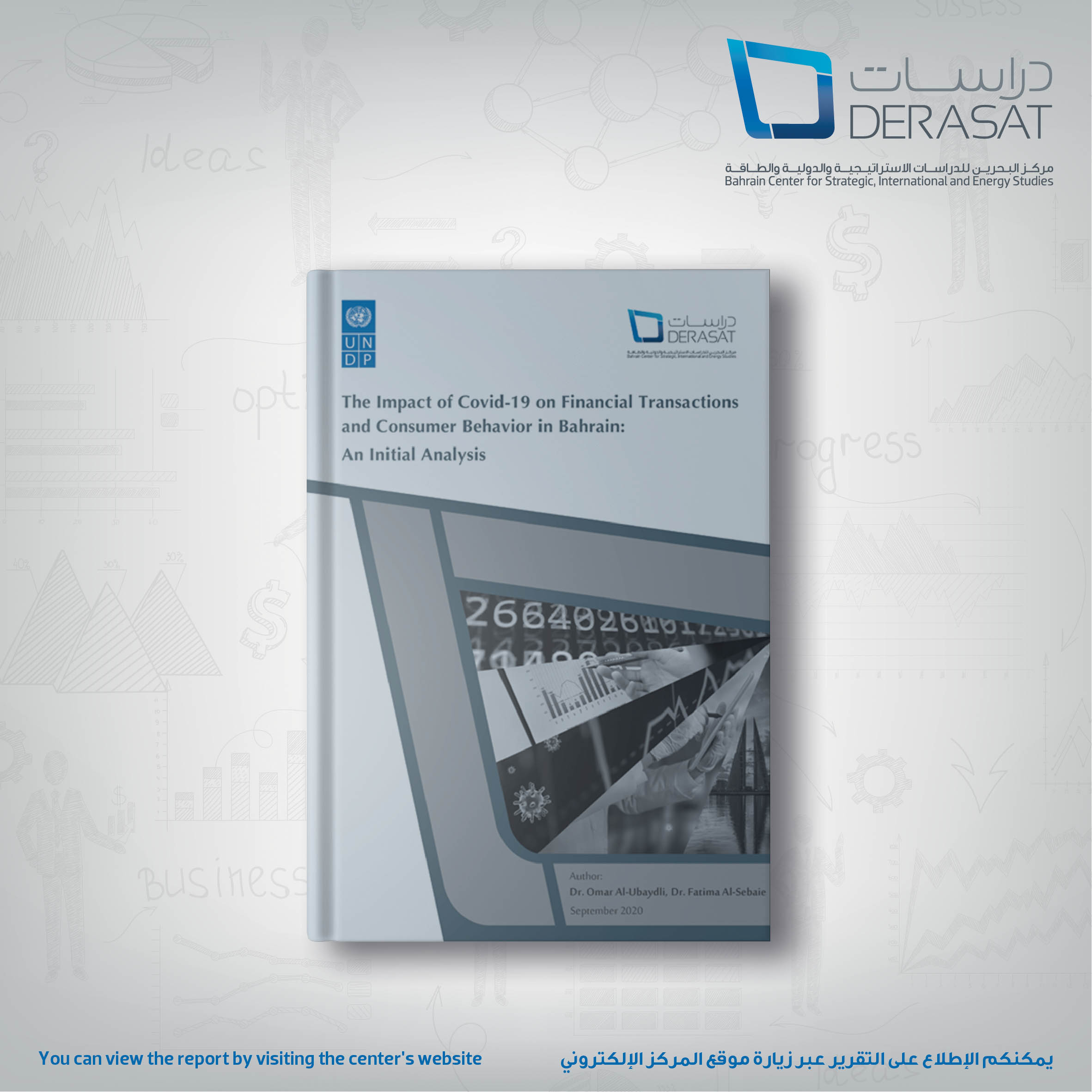 The Impact of the COVID-19 on Financial Transactions and Consumer Behavior in Bahrain: An Initial Analysis