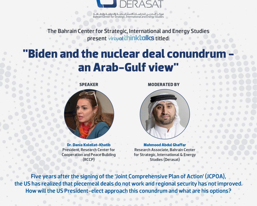 """Virtual ThinkTalk: """"Biden and the nuclear deal conundrum – an Arab-Gulf view"""""""