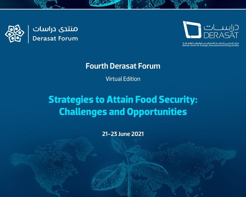 The Fourth Derasat Forum: Strategies to Attain Food Security